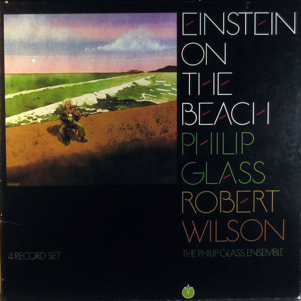 Philip Glass - Einstein On The Beach