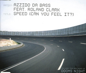 Azzido Da Bass - Speed (Can You Feel It?)