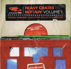 J. Skwillarchie - Clinic 116 Heavy Crates Mixtape Volume 1