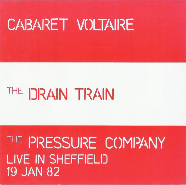 Cabaret Voltaire - The Drain Train & Live In Sheffield 19 Jan 82