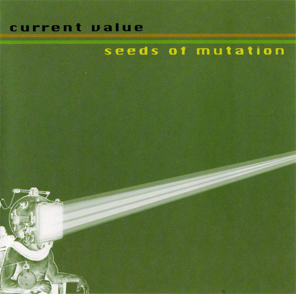 Current Value - Seeds Of Mutation
