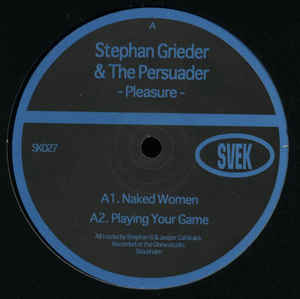 Stephan Grieder, Persuader, The - Pleasure cover of release