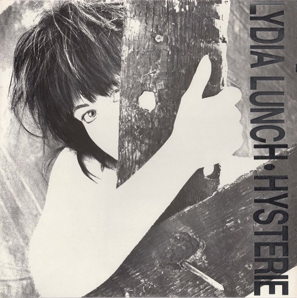 Lydia Lunch - Hysterie