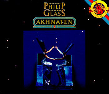 Philip Glass - Akhnaten