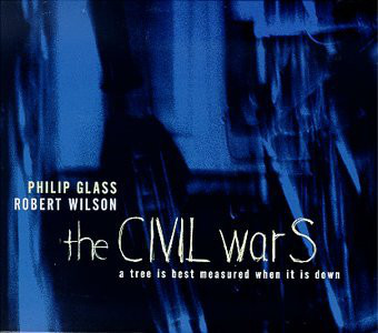 Philip Glass - The CIVIL warS: A Tree Is Best Measured When It Is Down. Act V - The Rome Section