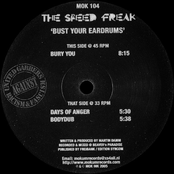 Speed Freak, The - Bust Your Eardrums