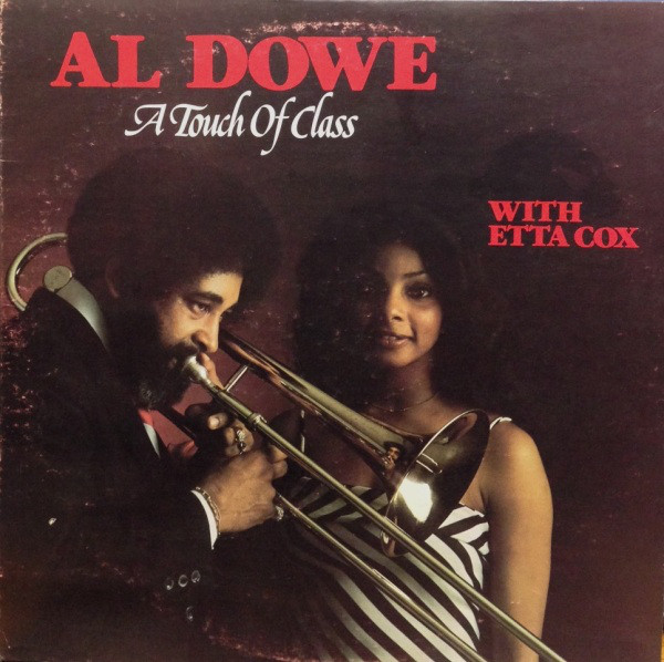 Al Dowe - A Touch Of Class