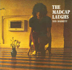 Syd Barrett - The Madcap Laughs cover of release