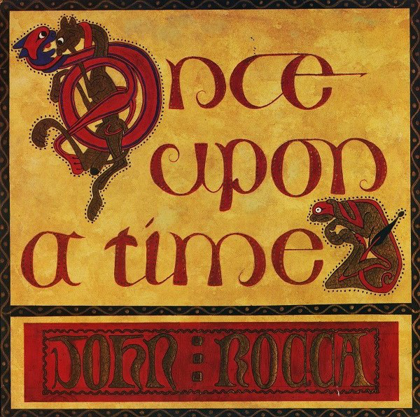 John Rocca - Once Upon A Time