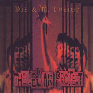 M. Fusion - The Dead Air Project