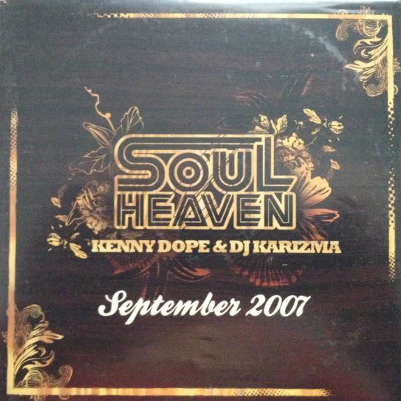Karizma - Soul Heaven Presents Kenny Dope & Karizma September 2007