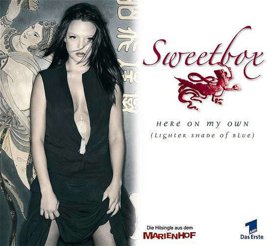 Sweetbox - Here On My Own (Lighter Shade Of Blue)