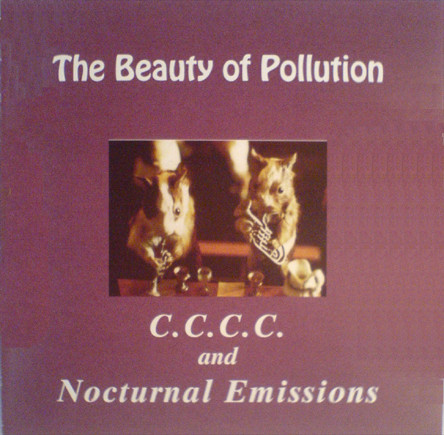 Nocturnal Emissions - The Beauty Of Pollution