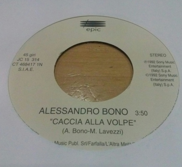 Alessandro Bono - Caccia Alla Volpe / Dawn, I Wish I Was Your Lover