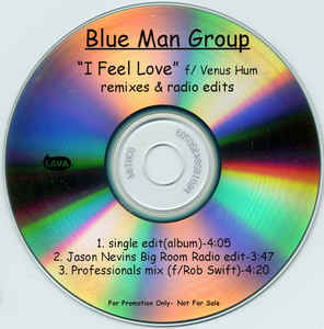 Blue Man Group, Venus Hum - I Feel Love cover of release
