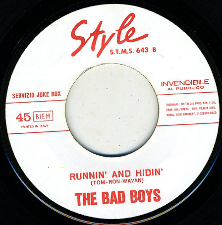 Bad Boys, The (5) - Runnin' And Hidin' / Il Mio Amore E' Un Capellone