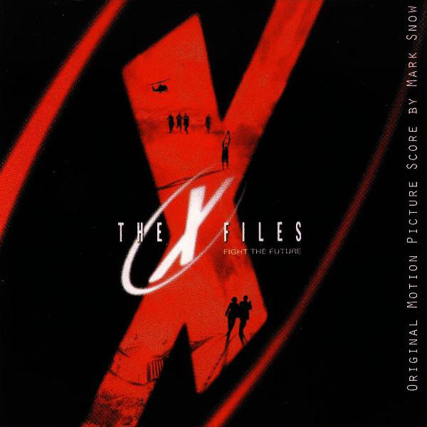 Mark Snow - The X-Files (Original Motion Picture Score)