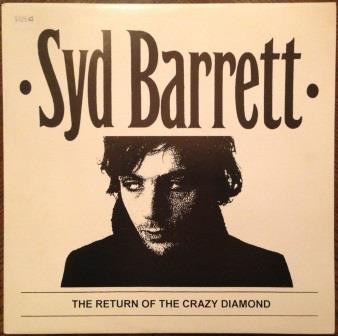 Syd Barrett - The Return Of The Crazy Diamond