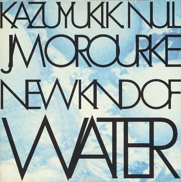 K.K. Null - New Kind Of Water