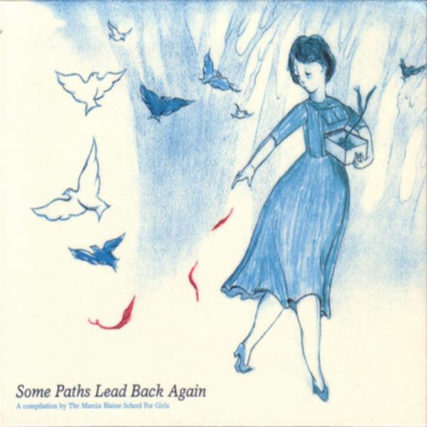 Marcia Blaine School For Girls - Some Paths Lead Back Again (Companion EP)
