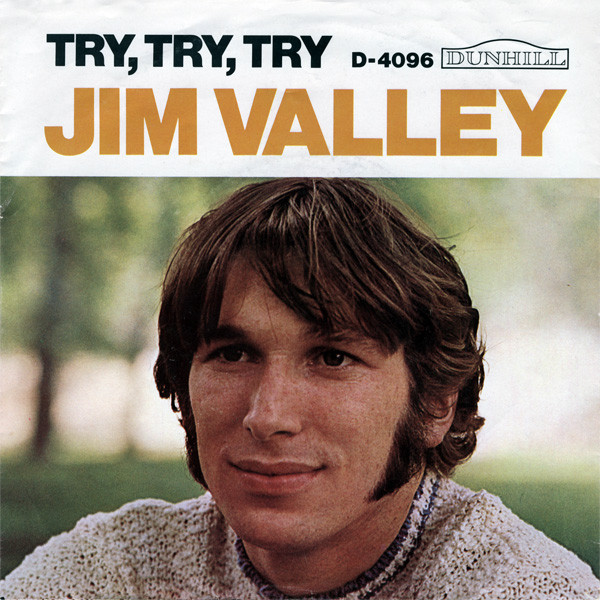 Jim Valley - Try, Try, Try / Invitation