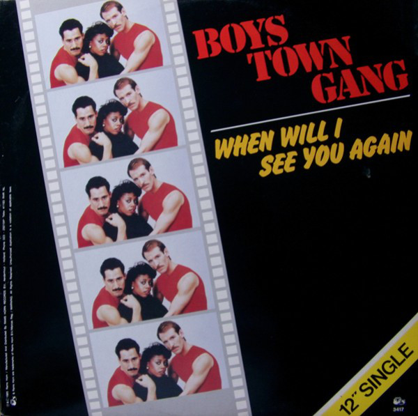 Boys Town Gang - When Will I See You Again