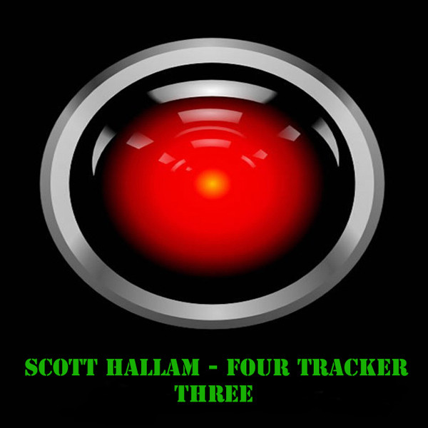 Scott Hallam - Four Tracker Three