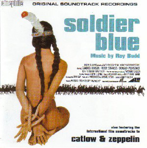 Roy Budd - Soldier Blue / Catlow / Zeppelin (Original Soundtrack Recordings)