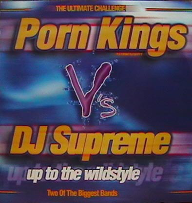 Porn Kings - Up To The Wildstyle
