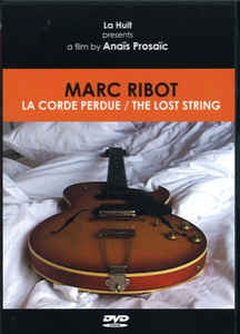 Marc Ribot - La Corde Perdue / The Lost String   cover of release