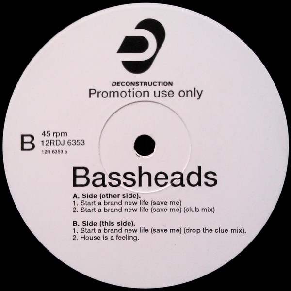 Bassheads - Start A Brand New Life (Save Me)
