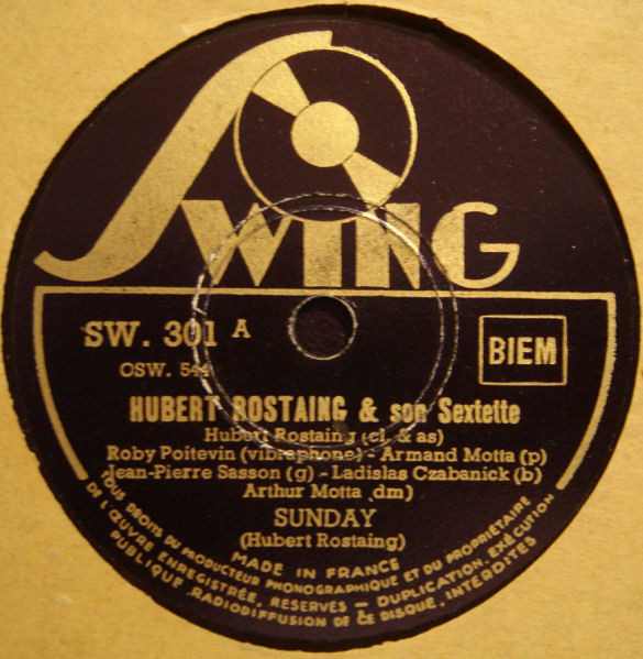 Hubert Rostaing Et Son Sextette - Sunday / Figaro