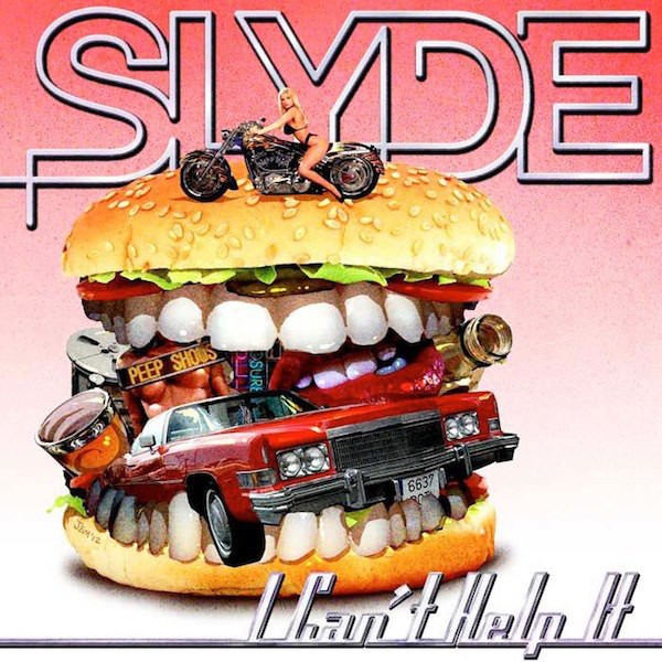 Slyde - I Can't Help It