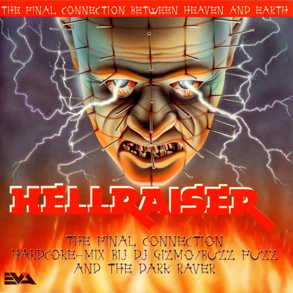 DJ Gizmo - Hellraiser - The Final Connection Between Heaven And Earth