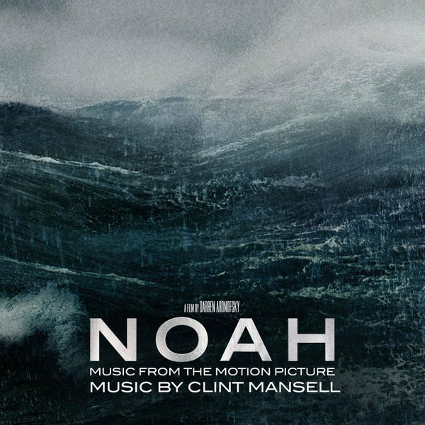 Clint Mansell - Noah - Music From The Motion Picture