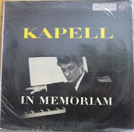 William Kapell - Kapell In Memoriam