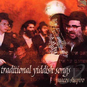 Yaacov Shapiro - Traditional Yiddish Songs
