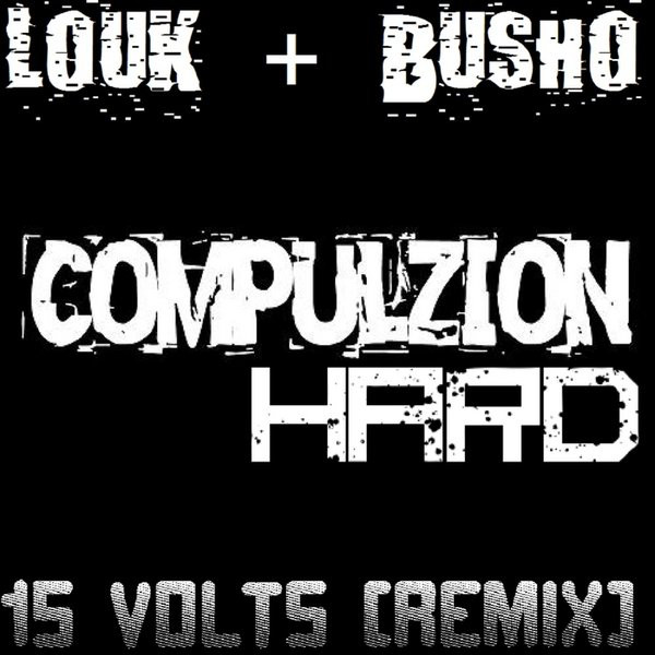 Busho - 15 Volts [Remix]