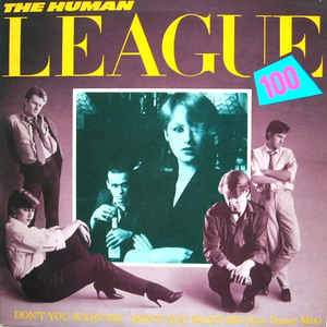 Human League, The - Don't You Want Me cover of release
