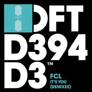 FCL - It's You (Remixes)
