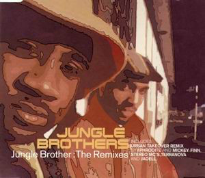 Jungle Brothers - Jungle Brother: The Remixes