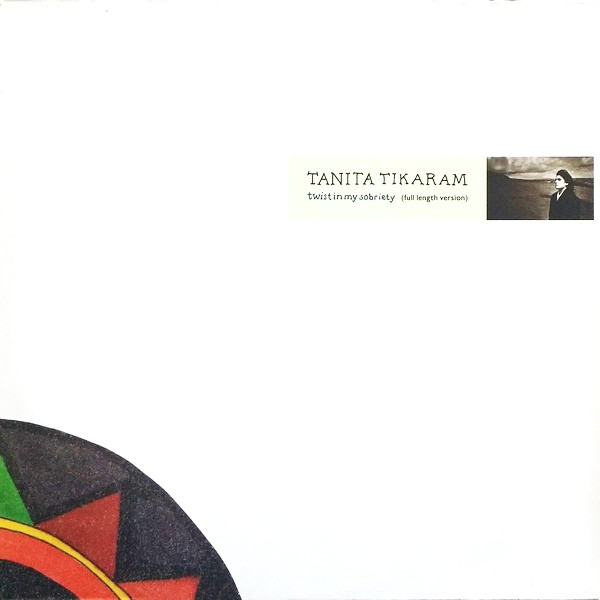 Tanita Tikaram - Twist In My Sobriety (Full Length Version)