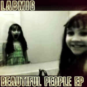 Labmig - Beautiful People EP