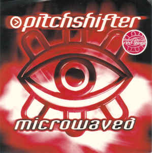 Pitchshifter - Microwaved