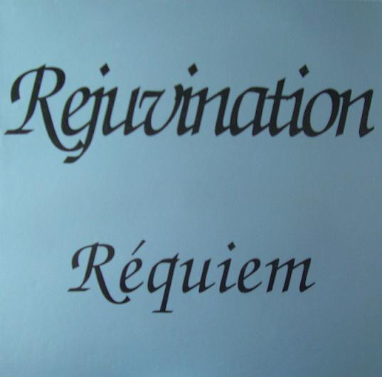 Rejuvination - Requiem