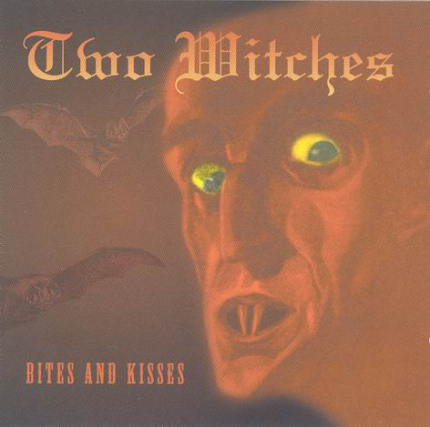 Two Witches - Bites & Kisses