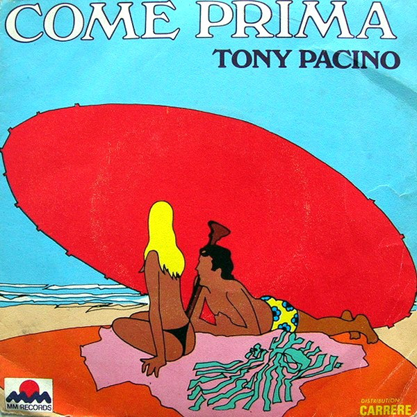 Tony Pacino - Come Prima