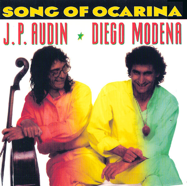 Jean-Philippe Audin & Diego Modena - Song Of Ocarina