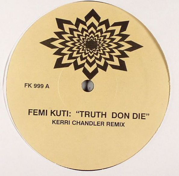 Fela Kuti - Truth Don Die / Water Give No Enemy