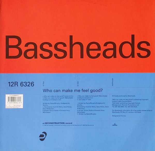 Bassheads - Who Can Make Me Feel Good?